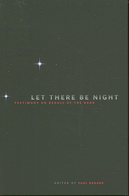 Let There Be Night By Bogard, Paul (EDT)