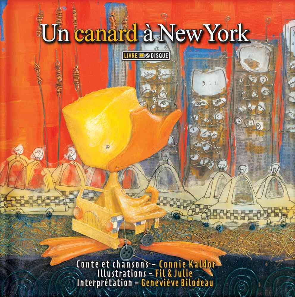 Un Canard a New York By Kaldor, Connie/ Fil & Julie (ILT)